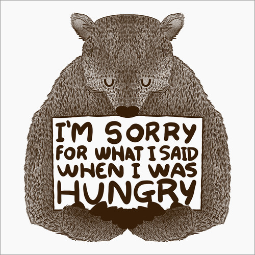 Adesivo murale I'm Sorry For What I Said When I Was Hungry