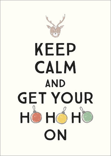 Poster Keep Calm and Get Your Hohoho On 1