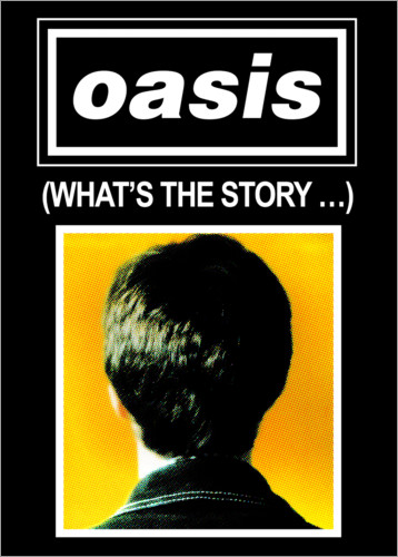 Poster Premium Oasis - What's The Story...