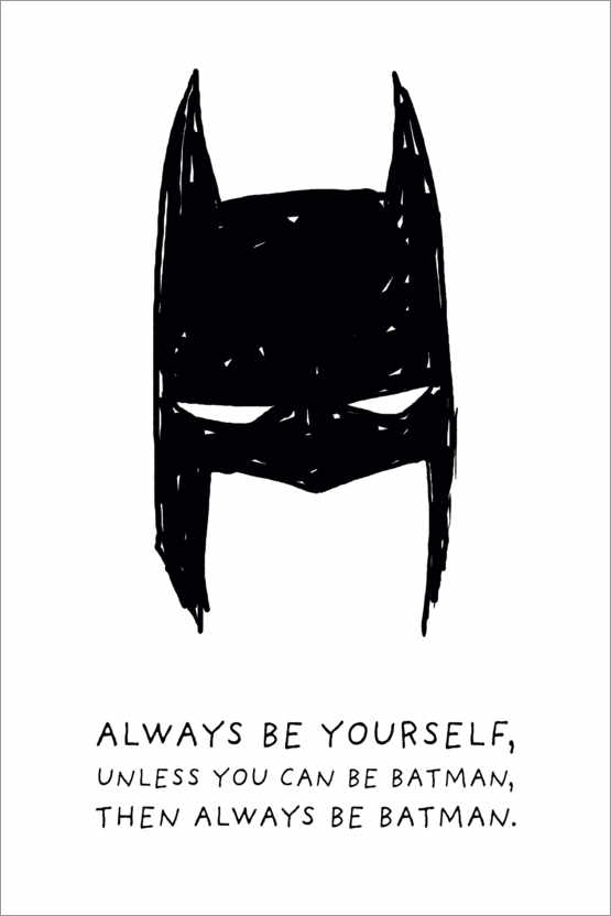 Poster Premium Always be yourself - Always be Batman