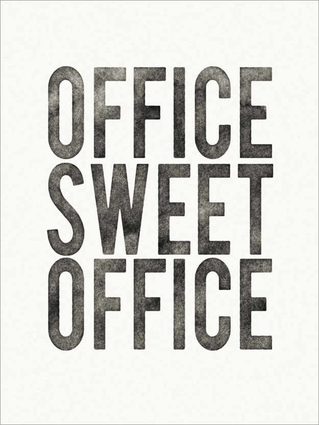 Poster Premium Office Sweet Office
