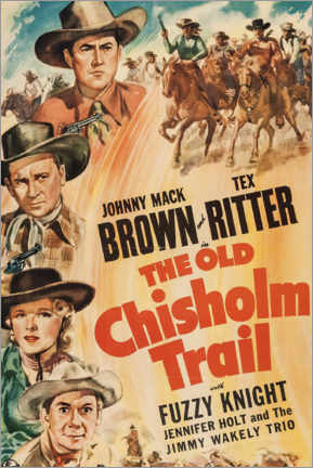 Poster Premium  The Old Chisholm Trail - Entertainment Collection
