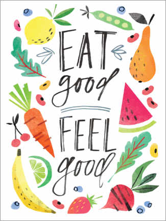 Poster Premium Eat good, Feel good