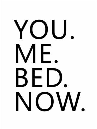 Poster Premium You. Me. Bed. Now.