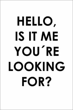 Stampa su vetro acrilico  Hello, is it me you're looking for? - Typobox