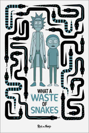 Poster Premium  Rick and Morty - Waste of Snakes