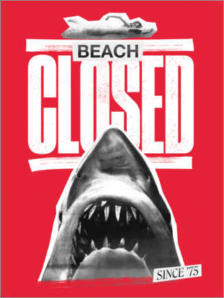 Poster Premium  Beach closed since 1975