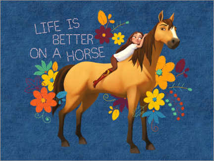 Poster Premium  Life is better on a horse (Spirit)