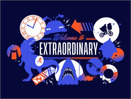 Poster Premium  Welcome to the extraordinary