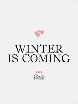 Stampa su PVC  GOT movie quote - Winter is coming