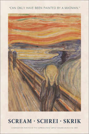 Stampa su PVC  Edvard Munch - The Scream - Painted by a madman - Museum Art Edition