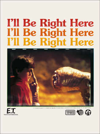 Poster Premium  E.T. - I'll be right here