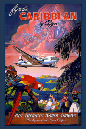 Poster Premium  Fly to the Caribbean by Clipper - Travel Collection
