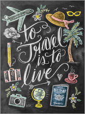 Adesivo murale  To Travel Is To Live - Lily & Val