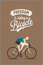 Stampa su plexi-alluminio  Freedom is riding a bicycle - Typobox