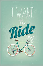 Stampa su plexi-alluminio  I want to ride my bike - Typobox