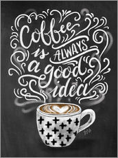 Adesivo murale  Coffee is always a good idea - Lily & Val