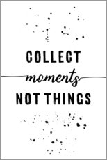 Adesivo murale  TEXT ART Collect moments not things - Melanie Viola