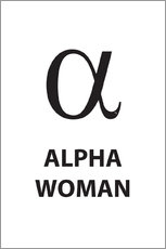 Alluminio Dibond  Alpha Woman Quote - Martina illustration