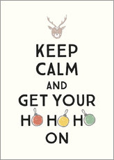 Poster  Keep Calm and Get Your Hohoho On 1 - Typobox