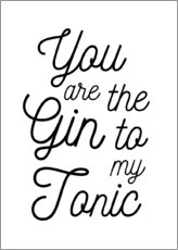Stampa su vetro acrilico  You are the gin to my tonic - Typobox