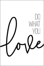 Stampa su tela  Do what you love - Melanie Viola