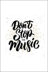 Poster Premium Don't stop the music