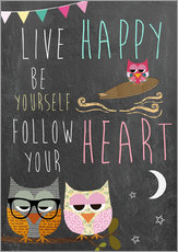 Stampa su plexi-alluminio  Live Happy, be yourself, follow your heart - GreenNest
