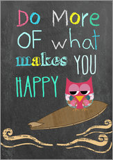 Stampa su plexi-alluminio  Do more of what makes you happy - GreenNest