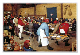 Poster Premium  Country wedding - Pieter Brueghel d.Ä.