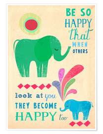Poster  be so happy elephants - Elisandra Sevenstar