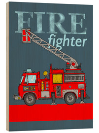 Stampa su legno  fire fighter fire truck - Fluffy Feelings