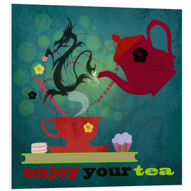 Stampa su schiuma dura  Enjoy your tea - Elisandra Sevenstar