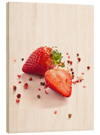 Stampa su legno  Strawberries with red peppercorns - Edith Albuschat