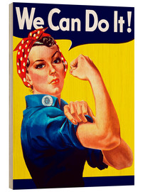 Stampa su legno  Rosie the Riveter, We can do it! - John Parrot