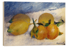 Stampa su legno  Still Life with Lemons and Oranges - Pierre-Auguste Renoir