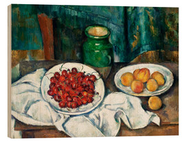 Stampa su legno  Cherries and peaches - Paul Cézanne