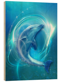 Stampa su legno  Dolphin Energy - Dolphins DreamDesign