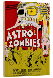 Stampa su legno  THE ASTRO-ZOMBIES, 1968