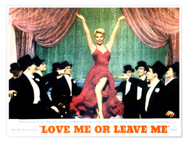 Poster Premium  LOVE ME OR LEAVE ME