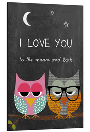 Stampa su alluminio  Owls - I love you to the moon and back - GreenNest