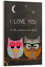 Stampa su legno  Owls - I love you to the moon and back - GreenNest
