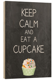 Stampa su legno  Keep calm and eat a cupcake on chalkboard - GreenNest