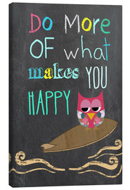 Stampa su tela  Do more of what makes you happy - GreenNest