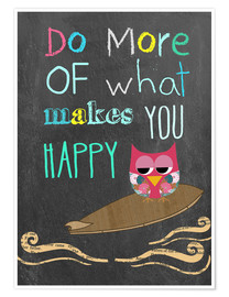 Poster Premium  Do more of what makes you happy - GreenNest