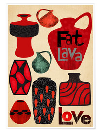 Poster Premium Fat Lava Love