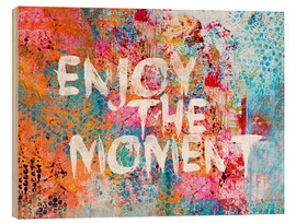 Legno  Enjoy the moment  - Andrea Haase