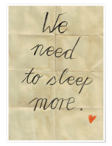 Poster Premium we need to sleep more