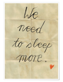 Poster Premium  we need to sleep more - Sabrina Tibourtine