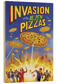 Stampa su legno  Invasion of the alien pizzas - Gareth Williams